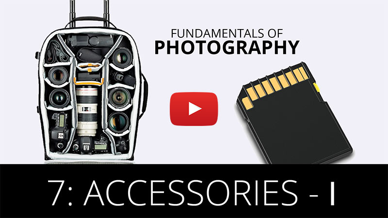 Fundamentals of Photography - Accessories-I