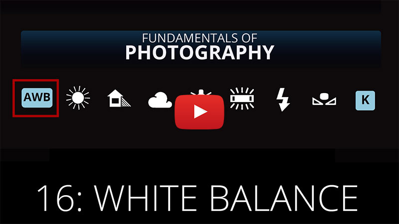 Fundamentals of Photography - White Balance