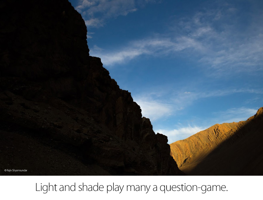 Light and Shade, Ladakh, © Rajiv Shyamsundar