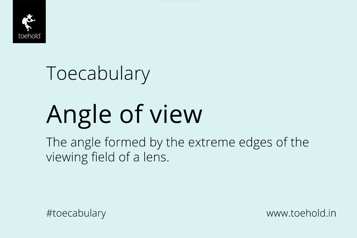 toecabulary angle of view 2021