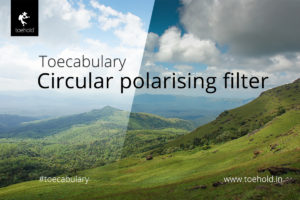 Toecabulary - circular polarising filter