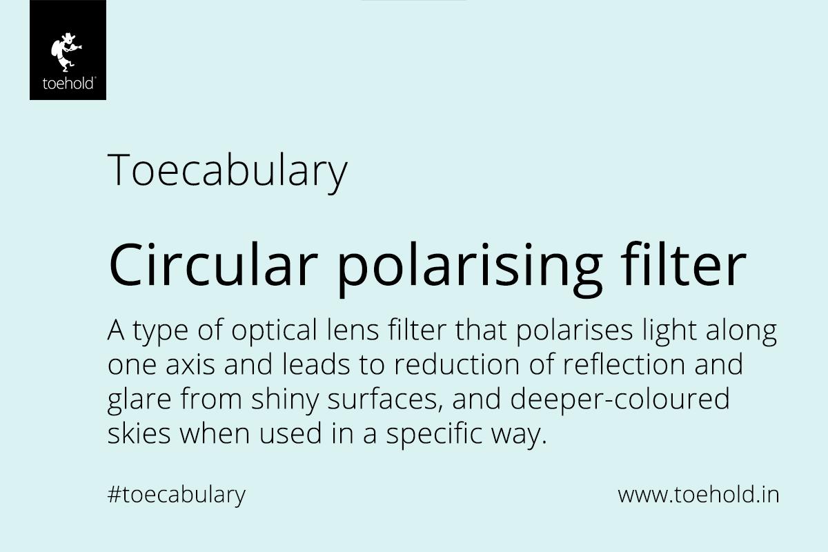 toecabulary circular polarised filter 2021