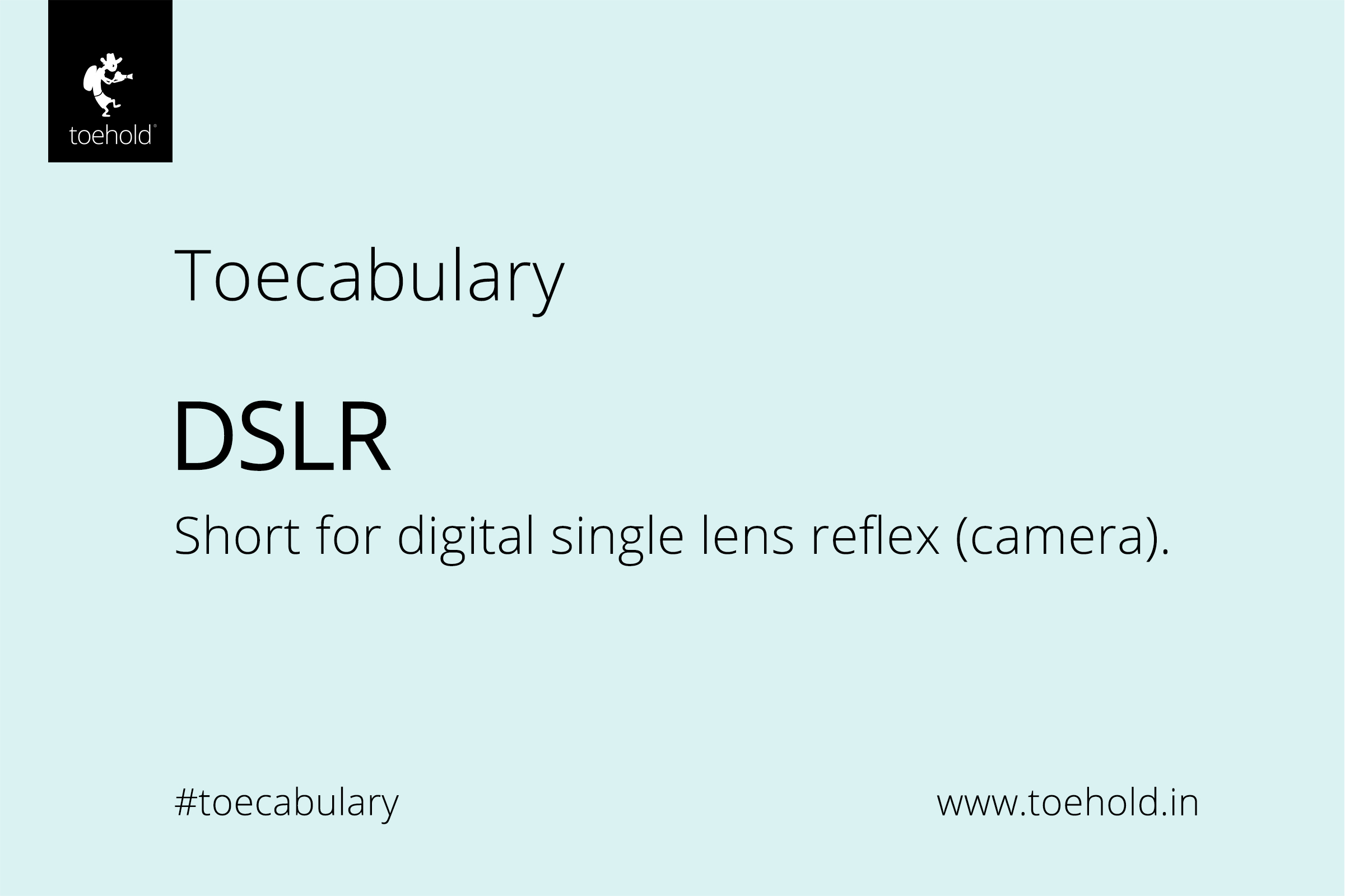 DSLR definition post 2021