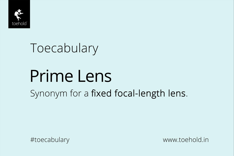 toecabulary prime lens 2021