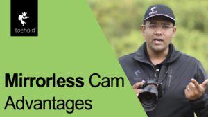 Nuggets - Mirrorless Camera Advantages